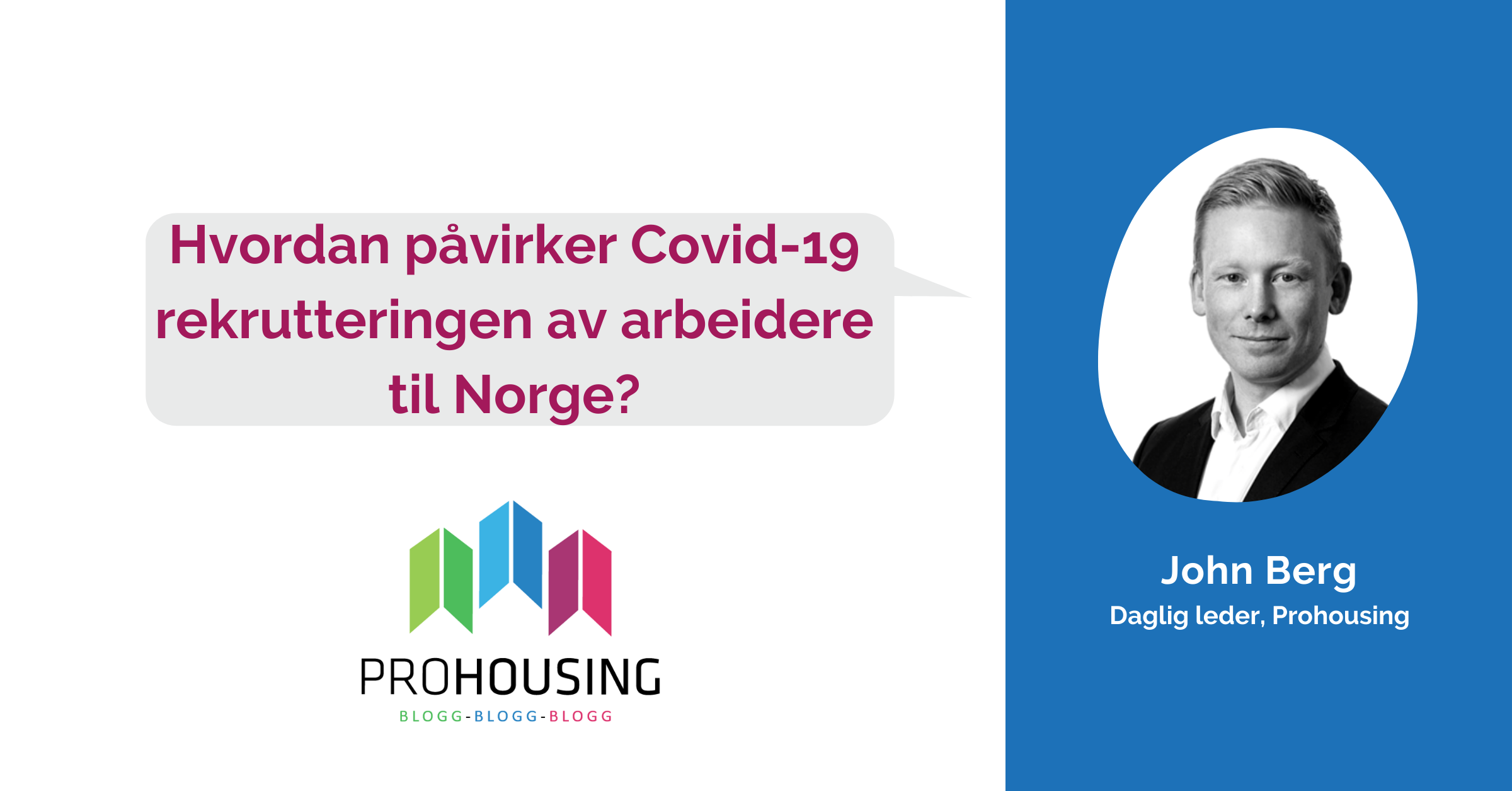 Hvordan påvirker Covid-19 rekruttering til Norge?